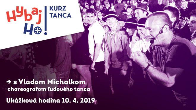 Hybaj ho ! Kurz ľudových tancov Košice