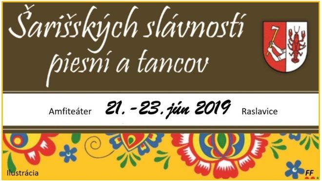 Šarišské slávnosti piesní a tancov Raslavice - 51. ročník