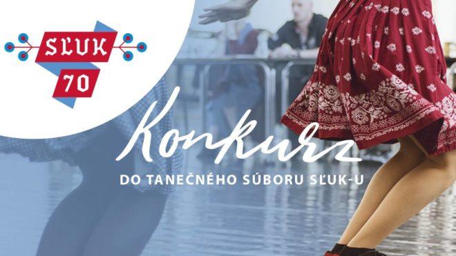 Konkurz do tanečného súboru SĽUK-u