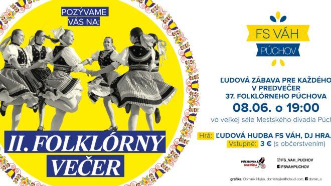 II. Folklórny večer s FS Váh