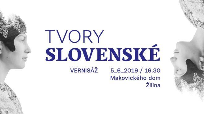 Vernisáž výstavy Tvory slovenské